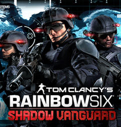 Tom Clancy's Rainbow Six®: Shadow Vanguard