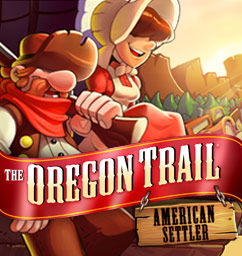 The Oregon Trail: American Settler
