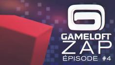 Le #GameloftZAP fait son grand retour !